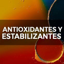 ANTIOXIDANTES Y ESTABILIZANTES