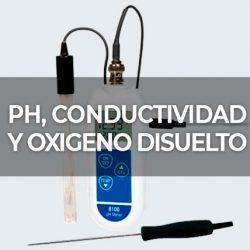 PH, CONDUCTIVIDAD Y OXIGENO DISUELTO