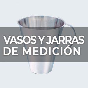 VASOS Y JARRAS DE MEDICIÓN