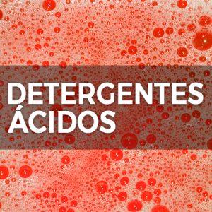 DETERGENTES ÁCIDOS