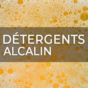 DÉTERGENTS ALCALIN