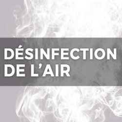 DÉSINFECTION DE L'AIR