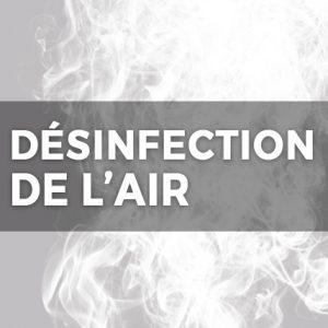 DÉSINFECTION DE L'AIR