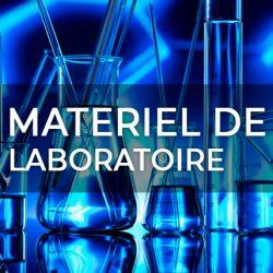MATERIEL DE LABORATOIRE