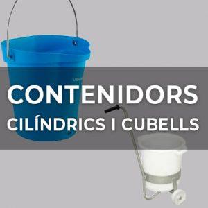CONTENIDORS CILÍNDRICS I CUBELLS