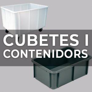 CUBETES I CONTENIDORS