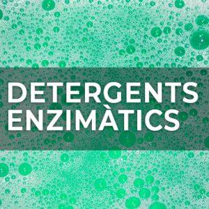 DETERGENTS ENZIMÀTICS