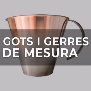GOTS I GERRES DE MESURA